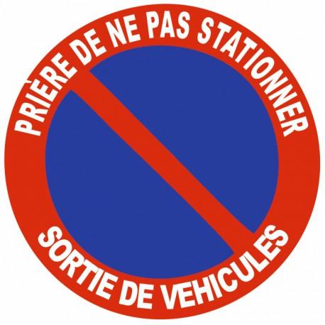 Autocollant prière de ne pas stationner - sortie de véhicule